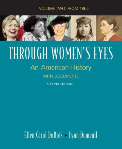 Through Women's Eyes - From1865 An American History with Documents 2nd edition cover