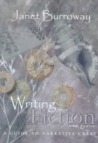 Writing Fiction A Guide to Narrative Craft 5th 2000 (Student Manual, Study Guide, etc.) edition cover