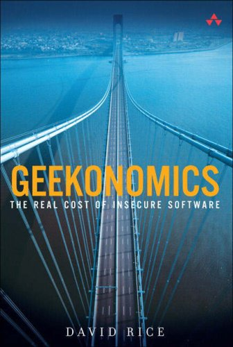 Geekonomics The Real Cost of Insecure Software  2008 edition cover