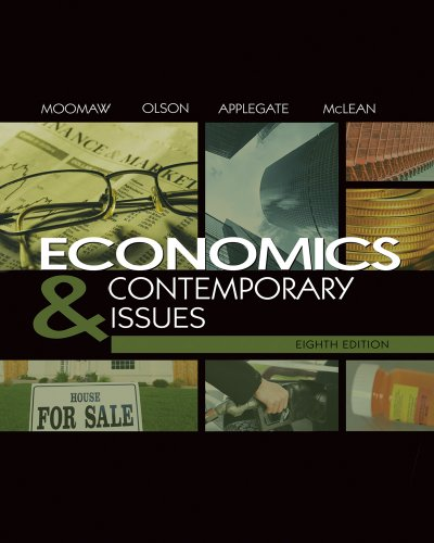 Economics and Contemporary Issues (with InfoTrac College Edition 2-Semester and Economic Applications Printed Access Card)  8th 2009 edition cover