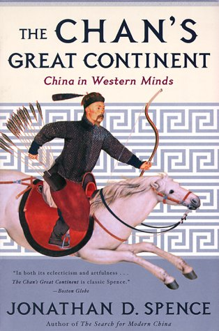 Chan's Great Continent China in Western Minds  2000 edition cover