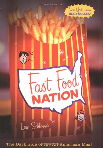 Fast Food Nation The Dark Side of the All-American Meal  2001 edition cover