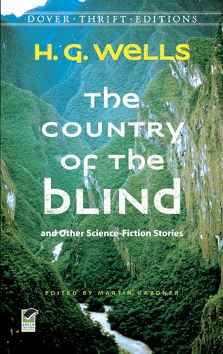 Country of the Blind And Other Science-Fiction Stories  2011 9780486482897 Front Cover