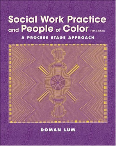 Social Work Practice and People of Color A Process Stage Approach 5th 2004 (Revised) 9780534509897 Front Cover
