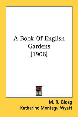Book of English Gardens  N/A 9780548654897 Front Cover