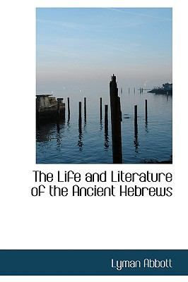 The Life and Literature of the Ancient Hebrews:   2008 edition cover