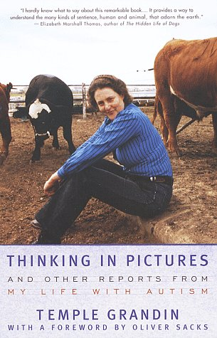 Thinking in Pictures And Other Reports from My Life with Autism  1995 (Reprint) edition cover