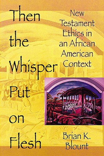 Then the Whisper Put on Flesh New Testment Ethics in an African Context  2001 edition cover