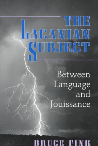 Lacanian Subject Between Language and Jouissance  1997 edition cover