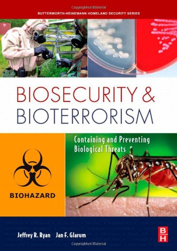 Biosecurity and Bioterrorism Containing and Preventing Biological Threats  2008 edition cover