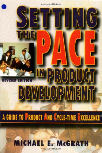 Setting the PACE in Product Development A Guide to Product and Cycle-Time Excellence 2nd 1996 (Revised) edition cover