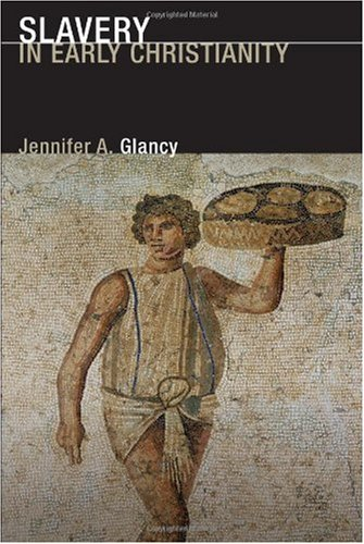 Slavery in Early Christianity   2006 edition cover