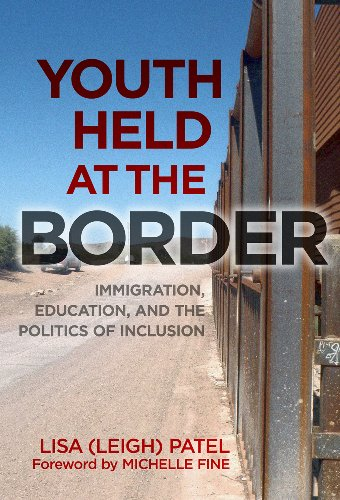 Youth Held at the Border Immigration, Education, and the Politics of Inclusion  2013 9780807753897 Front Cover