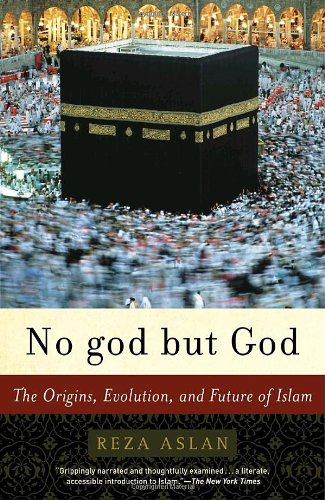 No God but God The Origins, Evolution, and Future of Islam  2006 edition cover