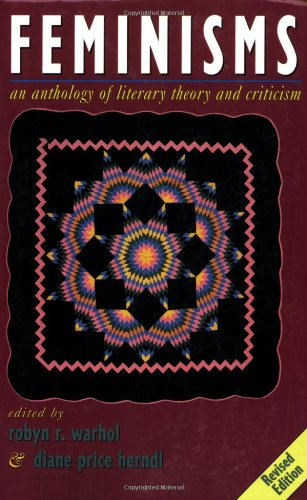 Feminisms An Anthology of Literary Theory and Criticism 2nd 1997 (Revised) edition cover