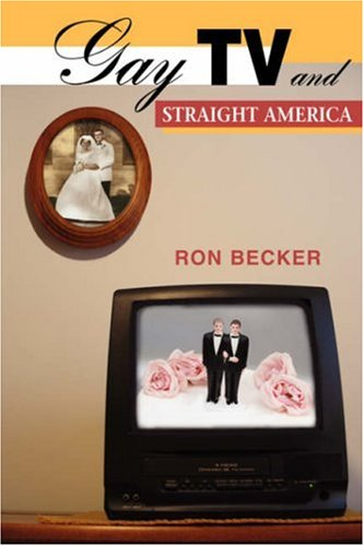 Gay TV and Straight America   2006 edition cover