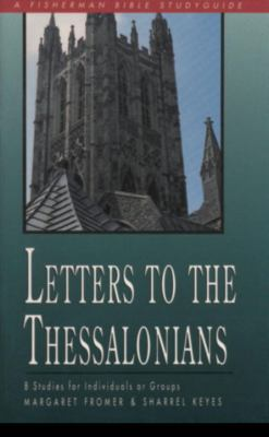 Letters to the Thessalonians  N/A 9780877884897 Front Cover