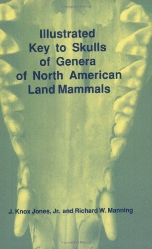 Illustrated Key to Skulls of Genera of North American Land Mammals  N/A edition cover