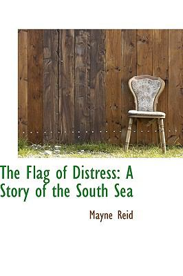 The Flag of Distress: A Story of the South Sea  2009 edition cover