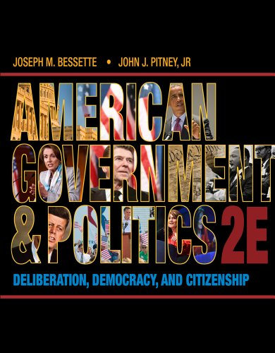 American Government and Politics Deliberation, Democracy and Citizenship 2nd 2014 edition cover