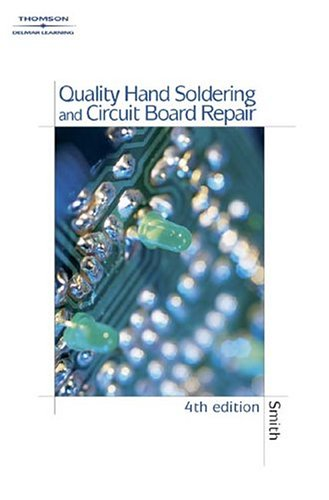 Quality Hand Soldering and Circuit Board Repair  4th 2004 (Revised) 9781401851897 Front Cover