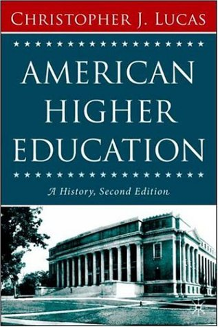American Higher Education A History 2nd 2006 (Revised) edition cover