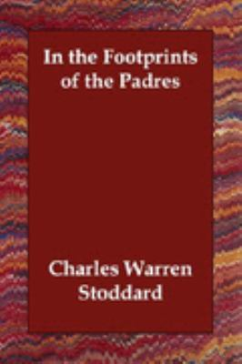 In the Footprints of the Padres N/A 9781406830897 Front Cover