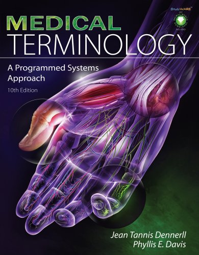 Medical Terminology A Programmed Systems Approach 10th 2010 edition cover
