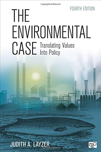 Environmental Case Translating Values into Policy 4th 2016 (Revised) edition cover