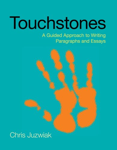 Touchstones A Guided Approach to Writing Paragraphs and Essays N/A edition cover