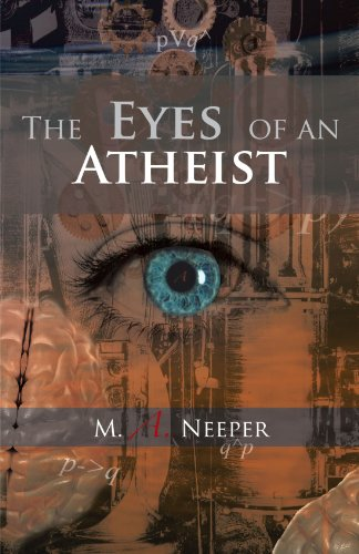 The Eyes of an Atheist: A Collection of Responses to Common Theistic Arguments  2012 edition cover