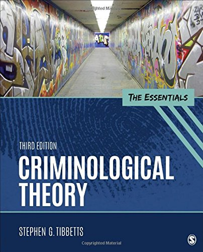 Criminological Theory The Essentials 3rd 2019 9781506367897 Front Cover