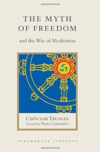 Myth of Freedom and the Way of Meditation  N/A edition cover