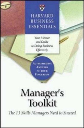 Manager's Toolkit The 13 Skills Managers Need to Succeed  2004 edition cover
