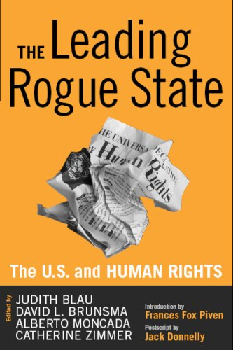 Leading Rogue State The U. S. and Human Rights  2009 edition cover