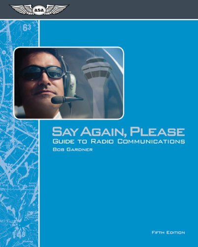 Say Again, Please: Guide to Radio Communications  2014 edition cover