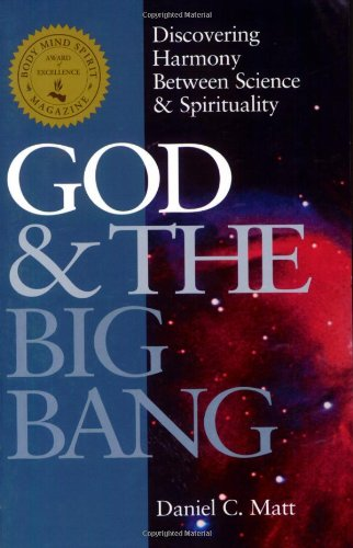 God and the Big Bang Discovering Harmony Between Science and Spirituality N/A edition cover