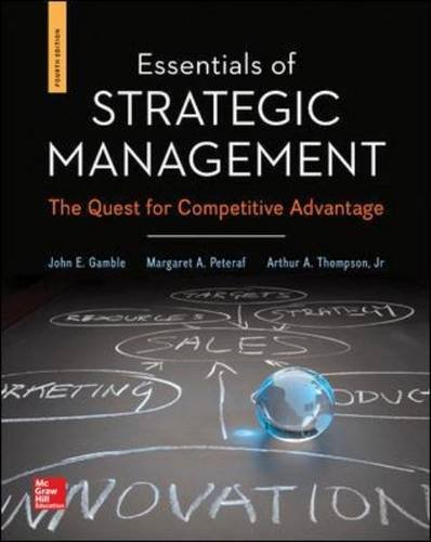 Essentials of Strategic Management: The Quest for Competitive Advantage  2014 9780078112898 Front Cover