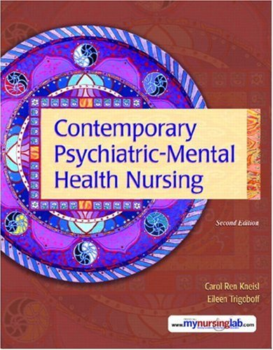 Contemporary Psychiatric-Mental Health Nursing  2nd 2009 9780132434898 Front Cover