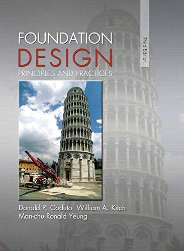 Foundation Design Principles and Practices 3rd 2016 9780133411898 Front Cover