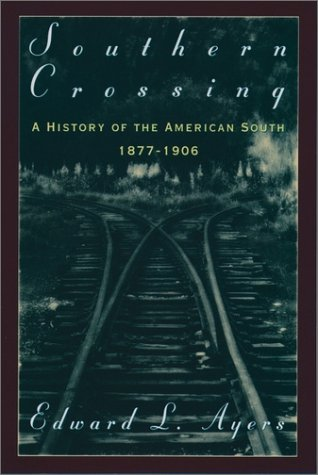 Southern Crossing A History of the American South, 1877-1906  1996 (Abridged) edition cover