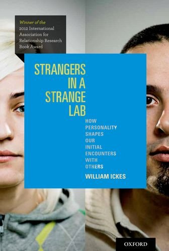 Strangers in a Strange Lab How Personality Shapes Our Initial Encounters with Others  2013 edition cover