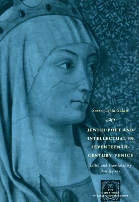 Jewish Poet and Intellectual in Seventeenth-Century Venice The Works of Sarra Copia Sulam in Verse and Prose along with Writings of Her Contemporaries in Her Praise, Condemnation, or Defense  2009 edition cover