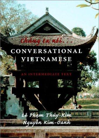 Chung Ta Noi... Conversational Vietnamese An Intermediate Text  2001 edition cover