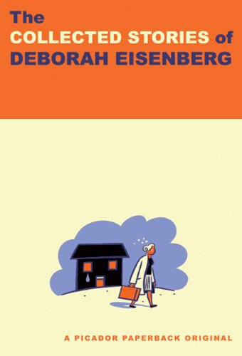 Collected Stories of Deborah Eisenberg   2010 edition cover