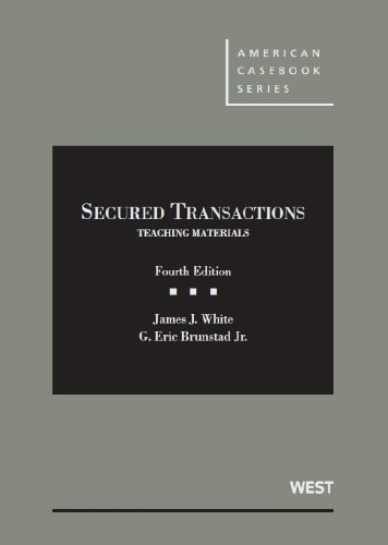 Secured Transactions Teaching Materials 4th 2013 (Revised) edition cover