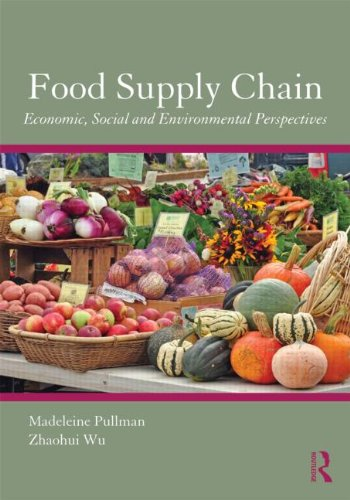 Food Supply Chain Conomic, Social and Environmental Perspectives  2012 edition cover