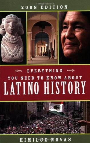 Everything You Need to Know about Latino History 2008 Edition  2008 edition cover