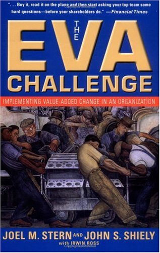 EVA Challenge Implementing Value-Added Change in an Organization  2001 edition cover