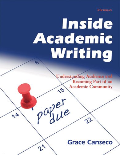 Inside Academic Writing Understanding Audience and Becoming Part of an Academic Community  2010 edition cover